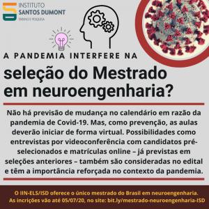 Dúvida sobre a seleção do mestrado em neuroengenharia durante a pandemia de Covid19